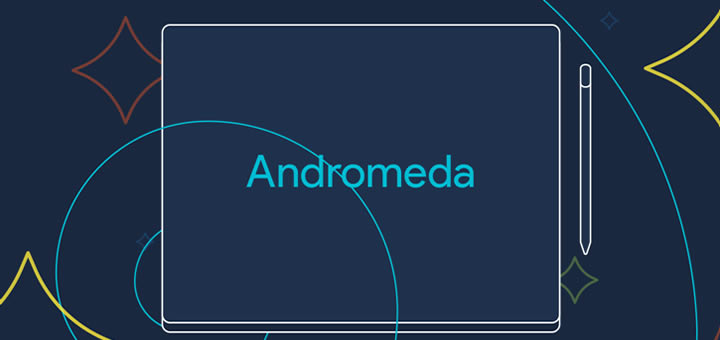 Coming soon Andromeda OS — Google's Android-Chrome OS hybrid