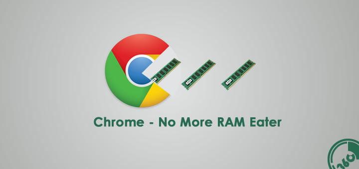 Chrome will consume less RAM